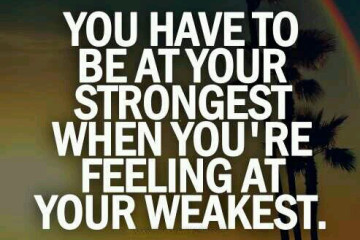 BE AT YOUR STRONGEST